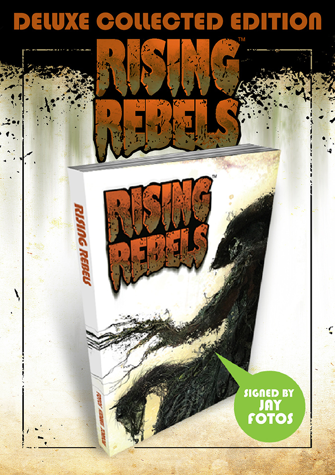 RISING REBELS DELUXE EDITION GRAPHIC NOVEL